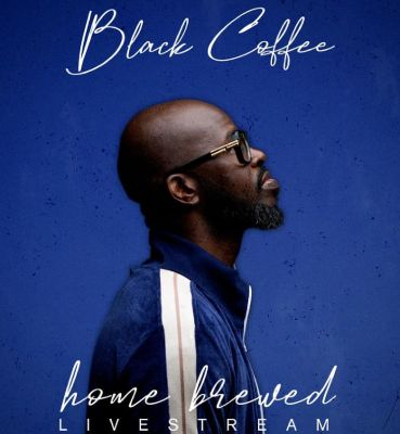 Black Coffee – Home Brewed 006 (Live Mix)