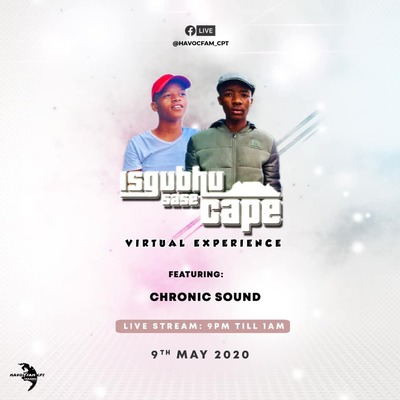 Chronic Sound – Isgubhu Sase Cape (Virtual Experience)