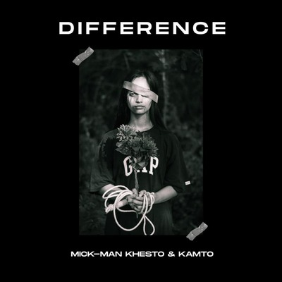 Mick-Man, Khesto Deep SA & KamtoDaKay – Difference