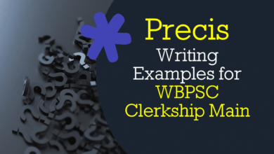 Precis Writing Examples for WBPSC Clerkship Main