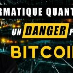 Warning: L'informatique Quantique menace t'elle le Bitcoin et la Blockchain ?