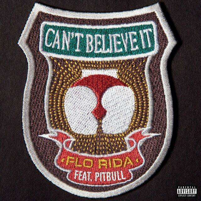Flo Rida Can't Believe It feat Pitbull