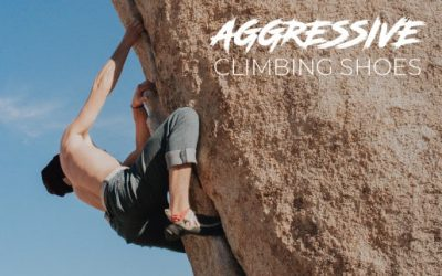 Aggressive Climbing Shoes: Are they worth the hype?