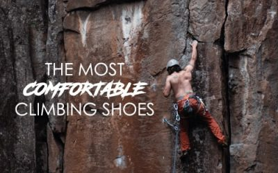 The Most Comfortable Climbing Shoes