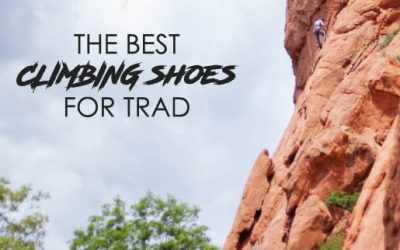 The Best Trad Climbing Shoes