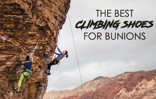 Best Climbing Shoes For Bunions