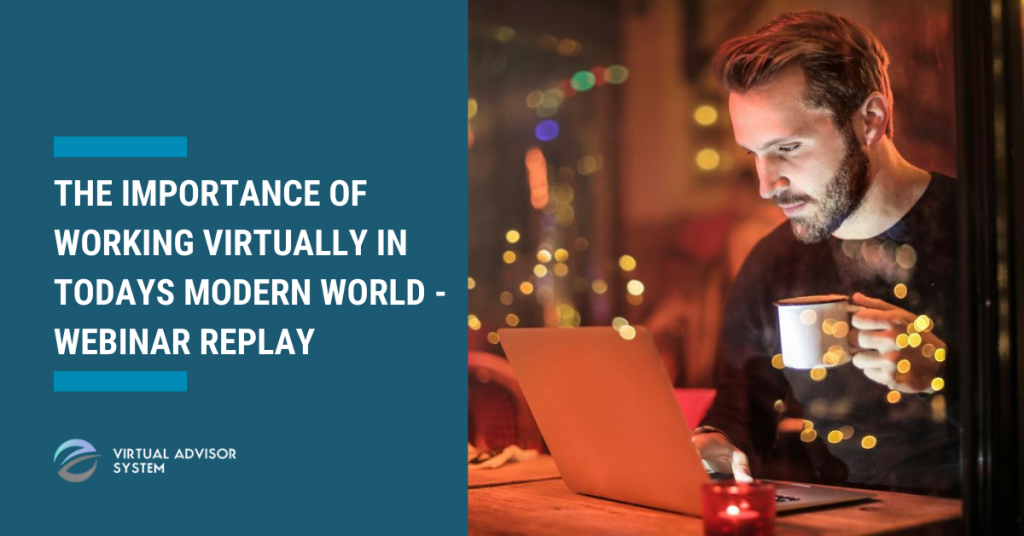 the importance of working virtually in todays modern world