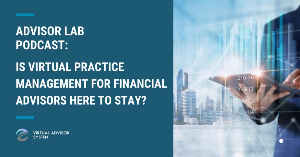 virtual practice management for financial advisors podcast