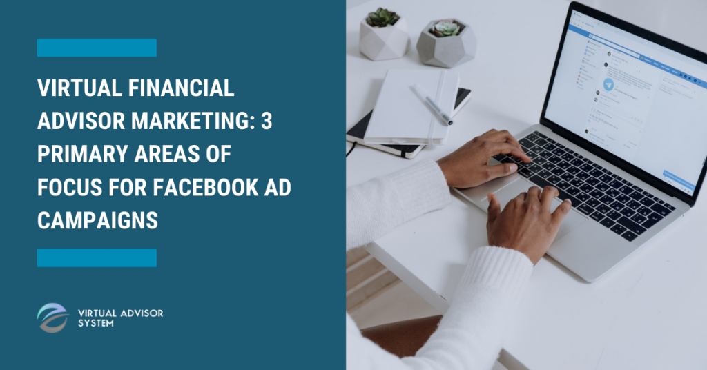 facebook ad campaigns for financial advisors
