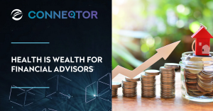 Health is Wealth for Financial Advisors