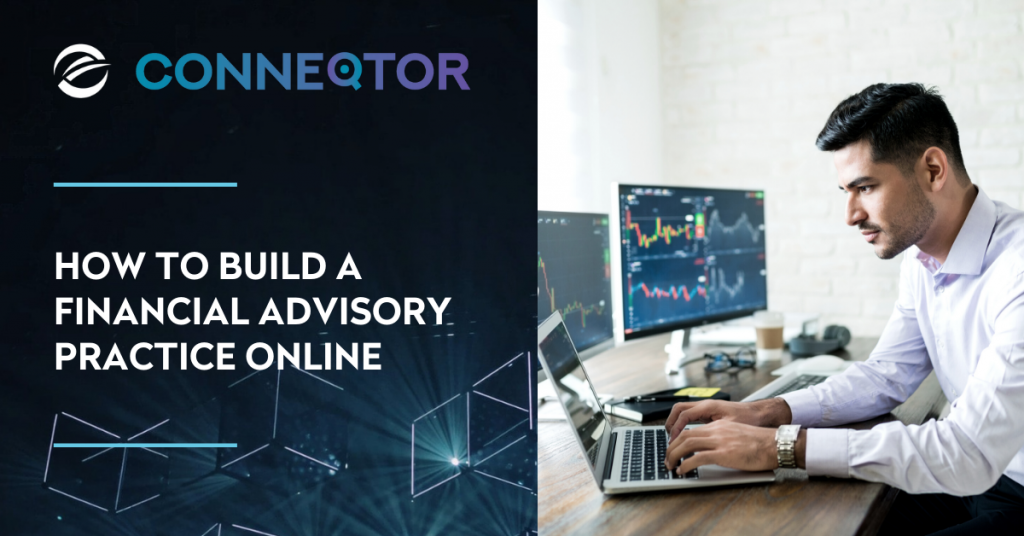 Building a Financial Advisory Practice Online