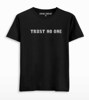 Trust No One Front & Back Print T-shirt