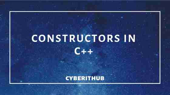 Learn 3 Types of Constructors in C++ with best examples 1