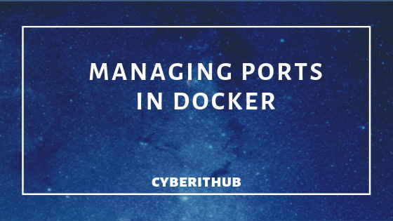 How to manage ports in Docker(v1.13) 1