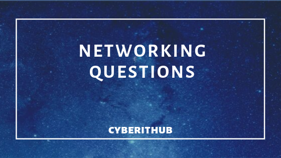 100 Best Networking Interview Questions Part - 1 1