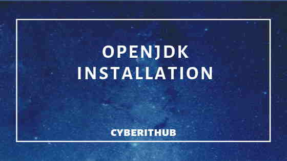 OpenJDK Installation on CentOS 7 with Easy Steps 1