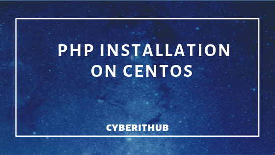 How to install PHP on RedHat/CentOS 7 with Easy Steps 1