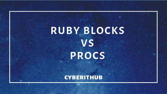Best difference between Ruby Blocks and Procs(v2.6) 1