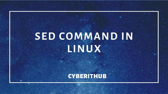 60 Popular Examples of SED Command in Linux Part - 1 1