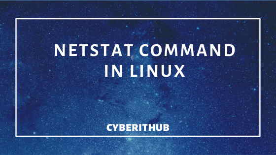 How to Install and Use netstat command in Linux(v2.10) with Best Examples 1