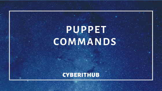 Top 10 Puppet Commands in Linux with Examples 1