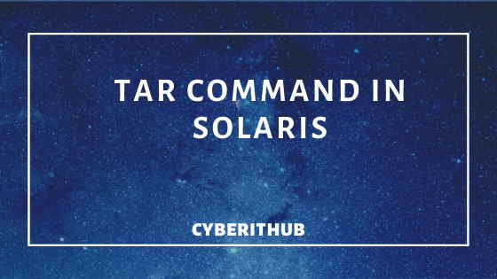 How to use tar command in Solaris 11 1