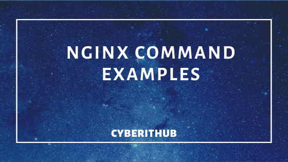 Top 12 Nginx Commands Every Linux Admin Should Know 1