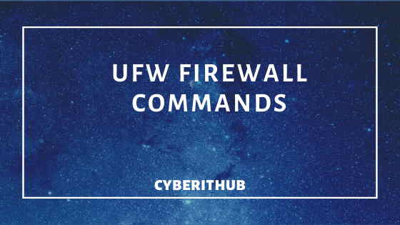 Top 25 ufw firewall commands every Linux Admin Should Know 1