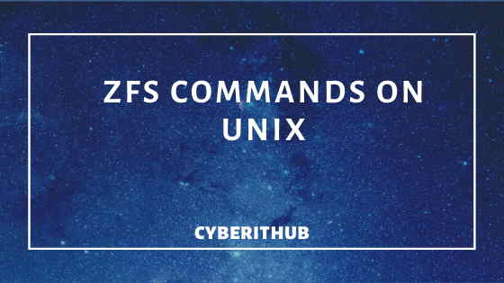 Top 31 ZFS File System Commands Every Unix Admin Should Know 1