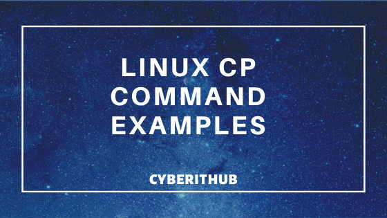8 Popular Linux cp command examples for Professionals 1
