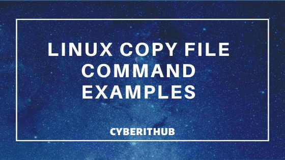 3 Best Linux Copy File Command Examples 1
