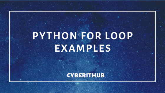 12 Best Python For Loop Examples 1