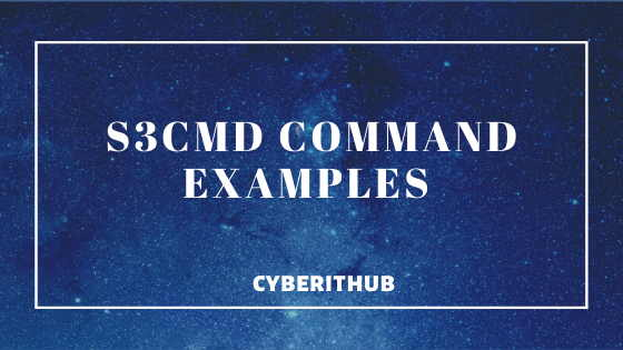 10 Best s3cmd Command Examples for AWS Cloud Administrators 1