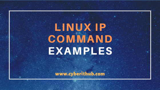 25 Popular Linux IP Command Examples(How to check Linux IP Address) 1