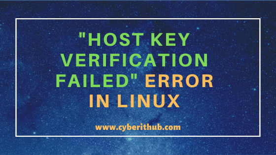 "How to fix SSH ""host key verification failed"" error in Linux(2 Easy Methods) 1"