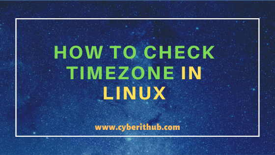 How to Check timezone in Linux (timedatectl and date commands) Using 4 Easy Methods 1