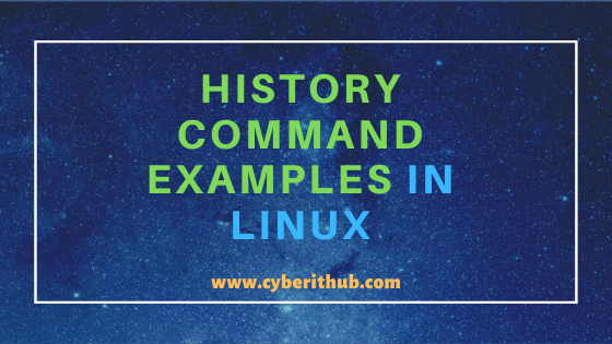 20 Useful Linux History Command Examples | Bash Command History 1