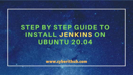 Best Step by Step Guide to Install Jenkins on Ubuntu 20.04 1