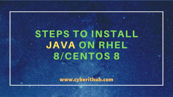 Best Steps to Install Java on RHEL 8/CentOS 8 15