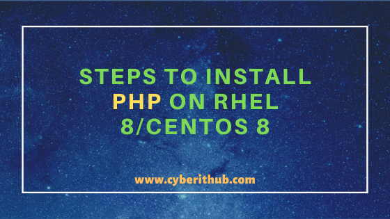 7 Easy Steps to Install PHP on RHEL 8/CentOS 8 2
