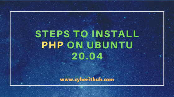 6 Easy Steps to Install PHP on Ubuntu 20.04 1