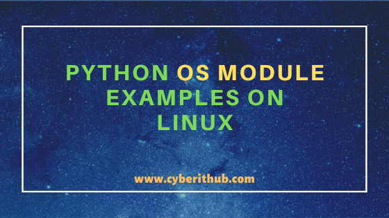 11 Best Python OS Module Examples on Linux 1