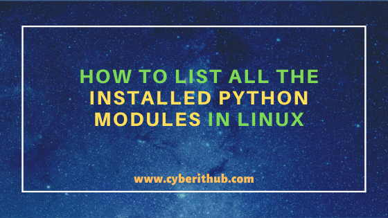 How to List all the Installed Python Modules in Linux{2 Easy Methods} 1
