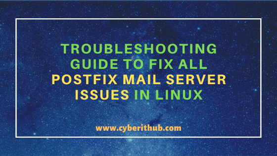 Troubleshooting Guide to Fix All Postfix Mail Server Issues in Linux[Practical Solutions] 1
