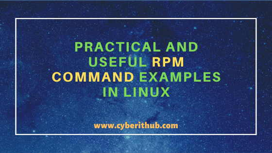 25 Practical and Useful RPM Command Examples in Linux{cheatsheet} 1