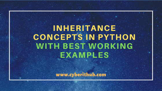 Inheritance Concepts and Its 5 Different Types in Python with Best Working Examples 9