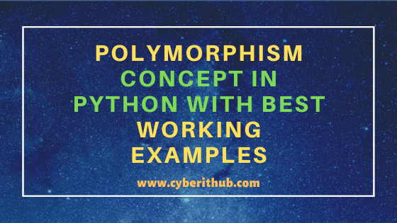 Polymorphism Concept in Python with Best Working Examples 9