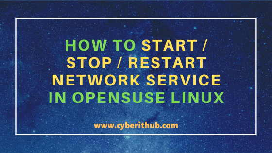 How To Start / Stop / Restart Network Service in OpenSUSE Linux 1