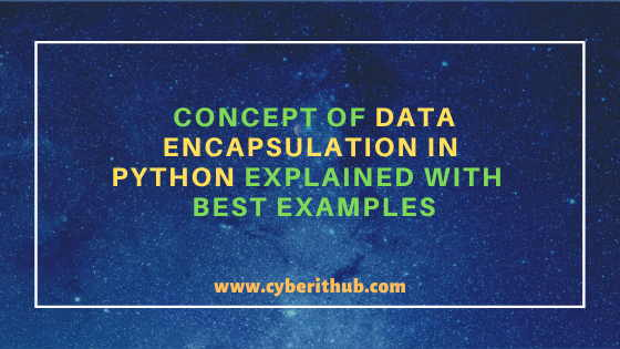 Concept of Data Encapsulation in Python Explained with Best Examples 8