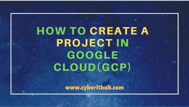 How to Create a Project in Google Cloud(GCP) in 4 Best Steps 1